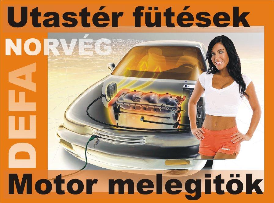 DEFA norv�g 220V-os �ll�f�t�s, motor el�meleg�t� �s utast�r f�t� rendszerek beszerel�ssel is!