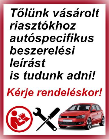 Terméktámogatás! Ha nálunk vásárol akkor ha van az adott autótípushoz beszerelési leírásunk, akkor adunk a riasztóhoz!