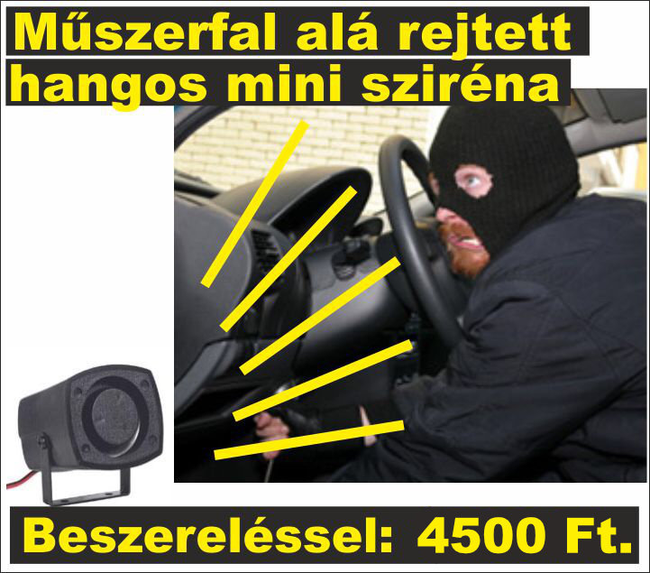 Műszerfal alá elrejthető erős hangú mini piezos sziréna beszerelve: +1900 Ft eladási ára: 1600 Ft.