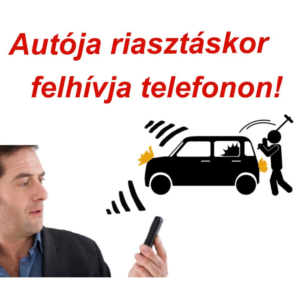 Autója riasztáskor felhívja telefonon!